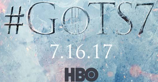 announcement of Game of Thrones season 7 - Release date 16 July 2017